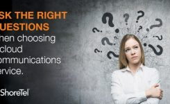 3 Questions to Ask When Choosing a Cloud Communications Provider
